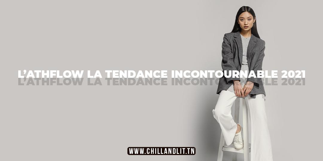 L'Athflow : La Tendance Incontournable 2021